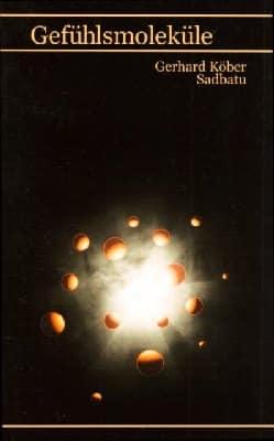 Buch Gefuehlsmoleküle von Gerhard Köber